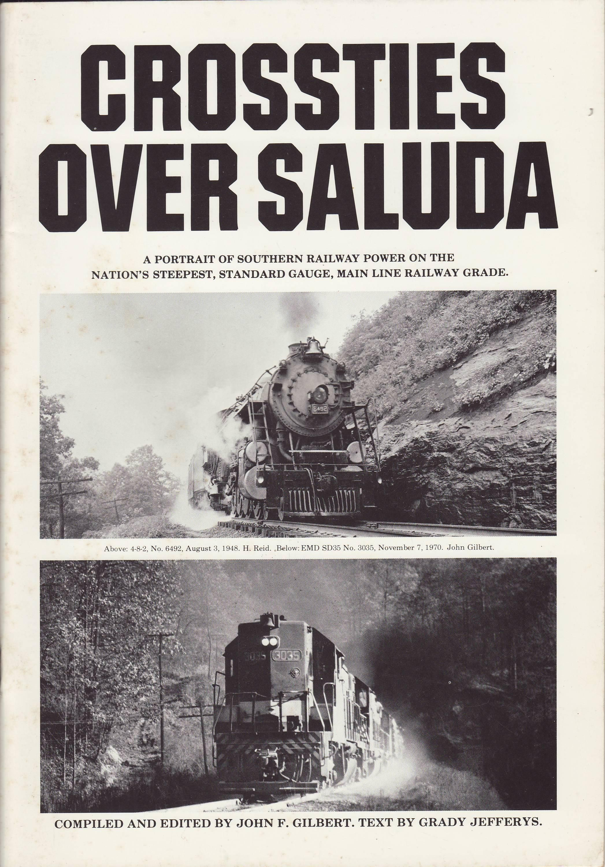 crossties over saluda Book reviews:  southern ry: crossties over saluda, by jf gilbert, 126/142  woodstock rr: over the hills to woodstock, by edgar meade,.