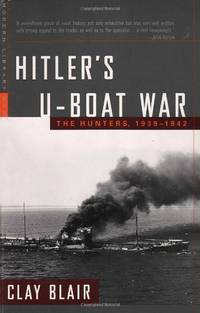 image of Hitler's U-Boat War: The Hunters, 1939-1942 (Modern Library War)