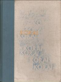Korai: Archaic Greek Maidens-A Study of the Development of the Kore Type in Greek Sculpture