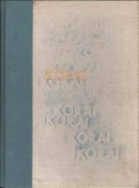 Korai: Archaic Greek Maidens-A Study of the Development of the Kore Type in Greek Sculpture