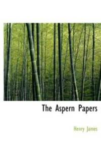 The Aspern Papers by Henry James - 2009-12-08