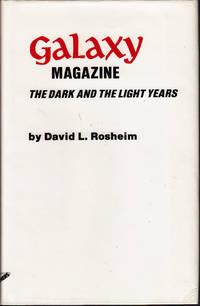 Galaxy Magazine: The Dark and the Light Years