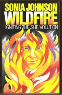 image of WILDFIRE Igniting the She/volution