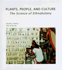 Plants, People, and Culture: The Science of Ethnobotany (Scientific American Library)