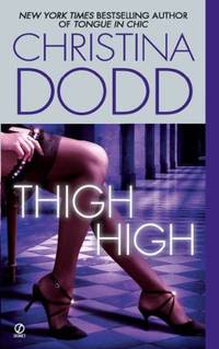 image of Thigh High (The Fortune Hunter Books)