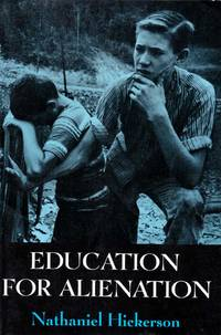 Education for Alienation