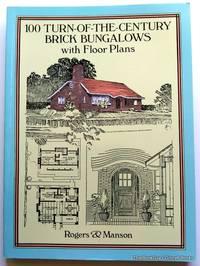 100 Turn-of-the-Century Brick Bungalows with Floor Plans (Dover Architecture)