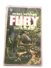 Fury by Henry Kuttner - Paperback - 1966 - from World of Rare Books (SKU: 1594217278CME)