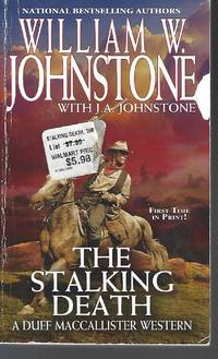 The Stalking Death (A Duff MacCallister Western) by  J.A  William W.; Johnstone - Paperback - 2018-03-27 - from Vada's Book Store and Biblio.co.uk