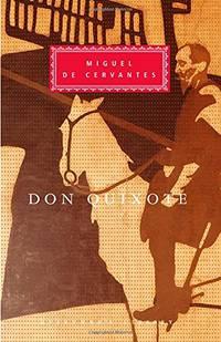 Don Quixote (Everyman's Library Classics & Contemporary Classics)