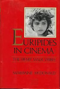 EURIPIDES IN CINEMA: THE HEART MADE VISIBLE