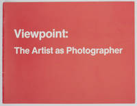 Viewpoint: The Artist as Photographer