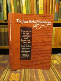 Juan Pardo Expeditions: Exploration of the Carolinas and Tennessee, 1566-1568