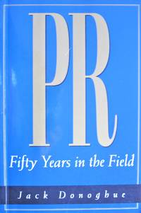 image of PR. Fifty Years in the Field