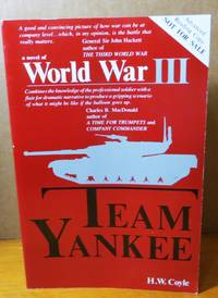 Team Yankee: A Novel of World War III Advanced Reading Copy