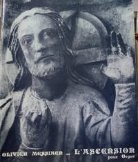 L\'Ascension:  Quatre Meditations Symphoniques Pour Orgue
