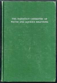 The Radiation Chemistry of Water and Aqueous Solutions