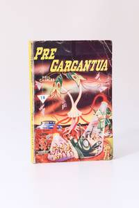 Pre Gargantua by Neil Charles - Paperback - 1st Edition - 1953 - from Hyraxia (SKU: 8442)