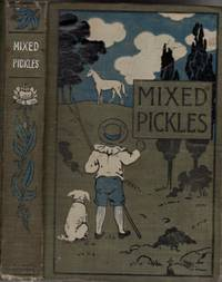 Mixed Pickles: A Story for Boys and Girls