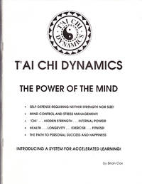 T'ai Chi Dynamics: The Power of the Mind
