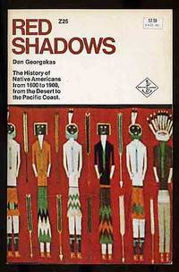 image of Red Shadows: The History of Native Americans from 1600 to 1900, from the Desert to the Pacific Coast