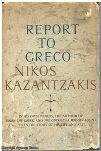 Read Report To Greco By Nikos Kazantzakis