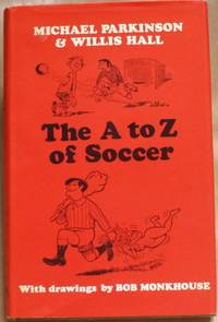 The A to Z of Soccer