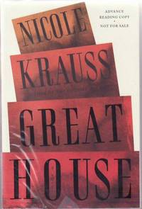 Great House by   Nicole KRAUSS - Paperback - Signed First Edition - 2010 - from Sawtooth Books and Biblio.com