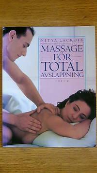 Massage för total avslappning