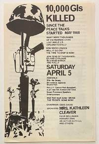 10,000 GIs killed in Vietnam since the peace talks started May 1968 ... Join tens of thousands - GIs and civilians in a mass march and rally, Saturday April 5..