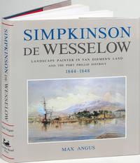 Simpkinson de Wesselow, Landscape Painter in Van Diemen's Land and the Port Phillip District, 1844 - 1848