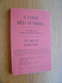 A Cold Red Sunrise: An Inspector Porfiry Rostnikov Mystery
