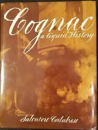 Cognac - a Liquid History