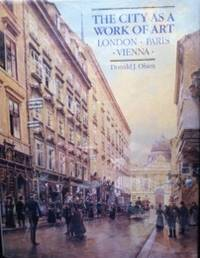 image of The City as a Work of Art: London, Paris and Vienna