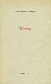 Sabbia by PESARESI ARONA Lina - First Edition - 1972 - from Studio Bibliografico Marini and Biblio.com