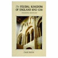 Feudal Kingdom of England 1042 1216