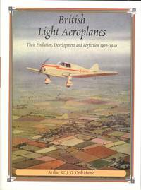British Light Aeroplanes: Their Evolution Development and Perfection, 1920-1940