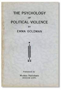 the psychology of political violence by emma goldman  nd ca    from lorne bair rare books and bibliocom the psychology of political violence