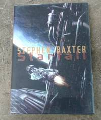 "Starfall (SIGNED Limited Edition) Copy ""N"" of 100 Copies by  Stephen Baxter - Signed First Edition - 2009 - from Book Gallery // Mike Riley and Biblio.com"