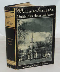image of Massachusetts A Guide to its Places and People