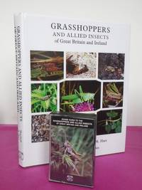 GRASSHOPPERS AND ALLIED INSECTS OF GREAT BRITAIN AND IRELAND [with original cassette]