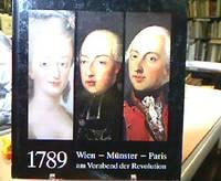 1789 - Wien, Münster, Paris am Vorabend der Revolution by  Hans Galen - 8° , ill. OPbd. - from Antiquariat Michael Solder and Biblio.com