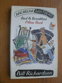 Bachelor Brothers' Bed & Breakfast: Pillow Book