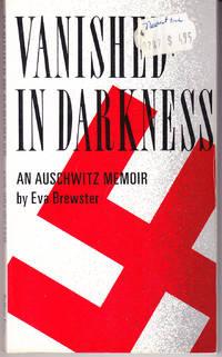 Vanished in Darkness: An Auschwitz Memoir
