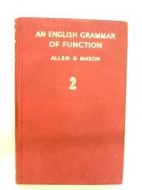 An English Grammar of Function Book II