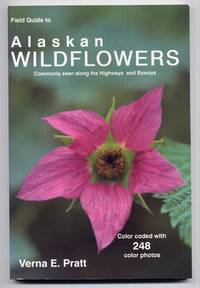 Field Guide to Alaskan Wildflowers: