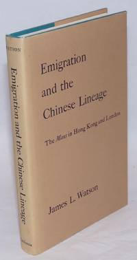 Emigration and the Chinese lineage: the Mans in Hong Kong and London