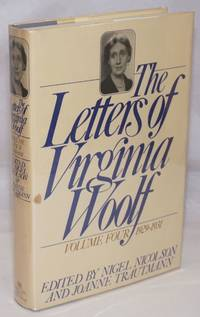 The Letters of Virginia Woolf: volume four: 1929-1931