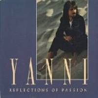 Reflections of Passion [Audio CD] Yanni