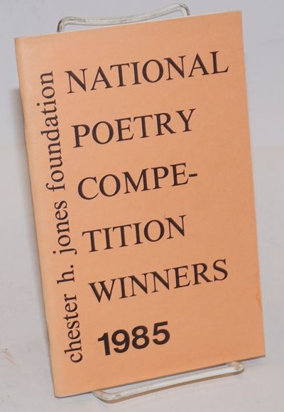 Cleveland OH: The Chester H. Jones Foundation, 1985. Pamphlet. 40p., 5.5x8.5 inches, First prize poe...